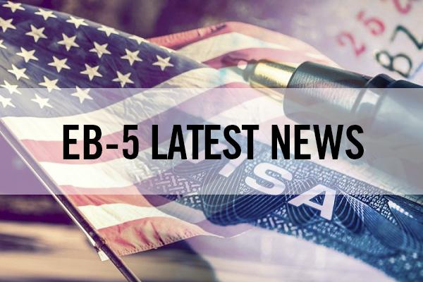 Những cập nhật mới nhất về chương trình đầu tư định cư EB-5
