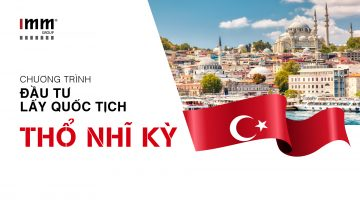 5,8 tỷ đồng mua bất động sản lấy quốc tịch Thổ Nhĩ Kỳ: Cơ hội lấy visa Anh và Mỹ cho cả gia đình