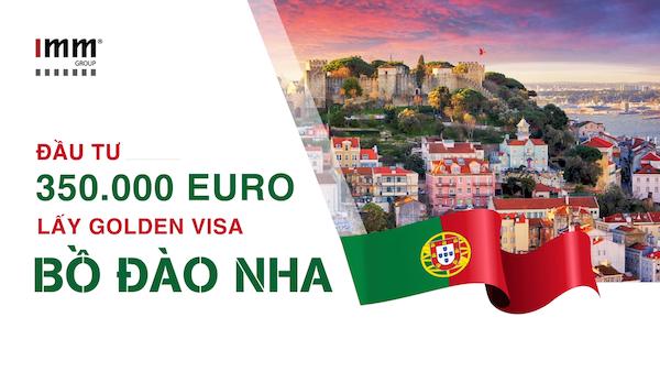 Video – Đầu tư 350.000 Euro lấy Golden Visa Bồ Đào Nha