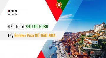 Video – Đầu tư 280.000 Euro lấy Golden Visa Bồ Đào Nha