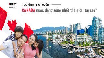 Canada, nước đáng sống nhất thế giới, tại sao?