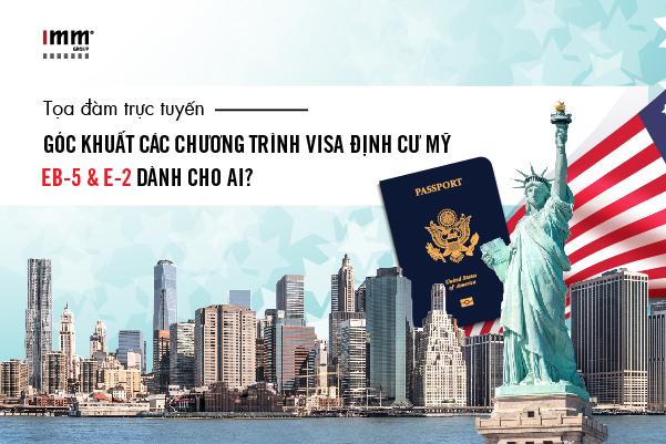 Góc khuất các chương trình visa định cư Mỹ  EB-5 và E-2 dành cho ai?