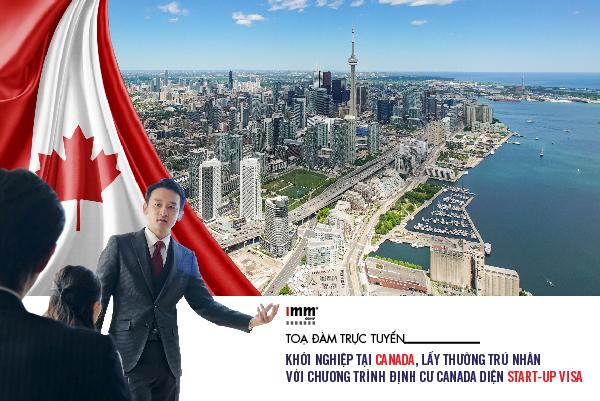 Khởi nghiệp tại Canada, lấy thường trú nhân  với chương trình định cư Canada diện Start-up visa