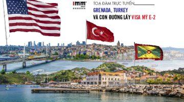 Grenada, Turkey và con đường lấy Visa Mỹ E2