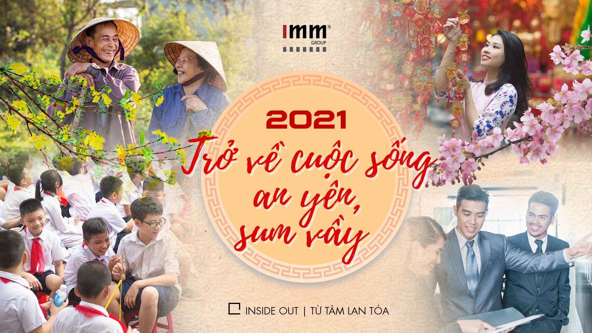 2021 – Trở về với cuộc sống an yên, sum vầy