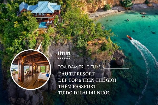 Đầu tư Resort đẹp top 6 trên thế giới  Thêm passport tự do đi lại 141 nước