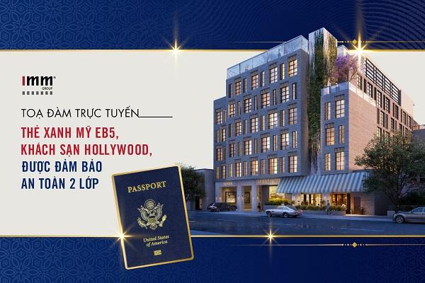 Thẻ xanh Mỹ EB-5 với khách sạn Hollywood được đảm bảo an toàn 2 lớp