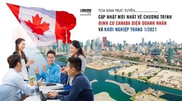 Cập nhật mới nhất về chương trình định cư Canada <br> diện Doanh nhân và Khởi nghiệp tháng 1/2021