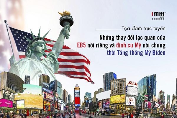 Những thay đổi lạc quan của EB-5 nói riêng và định cư Mỹ nói chung  thời Tổng thống Mỹ Biden