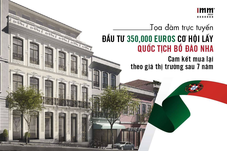 Đầu tư 350.000EUR cơ hội lấy quốc tịch Bồ Đào Nha  cam kết mua lại theo giá thị trường sau 7 năm