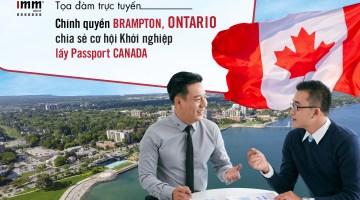 Chính quyền Brampton, Ontario chia sẻ cơ hội Khởi nghiệp <br> lấy Passport Canada
