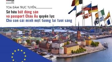 Sở hữu bất động sản và passport Châu Âu quyền lực. <br> Cho con cái mình một tương lai tươi sáng
