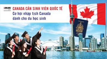 Canada cần sinh viên quốc tế <br>Cơ hội nhập tịch Canada dành cho du học sinh