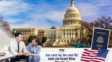 Các cách lấy thẻ xanh Mỹ dành cho Doanh Nhân, Nhà đầu tư