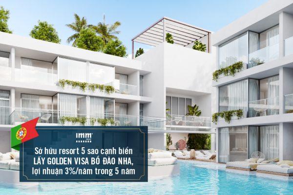 Sở hữu resort 5 sao cạnh biển lấy Golden Visa Bồ Đào Nha lợi nhuận 3%/năm trong 5 năm