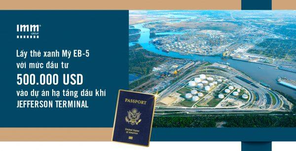 Lấy thẻ xanh Mỹ EB-5 với mức đầu tư 500.000USD Vào dự án trạm chứa dầu Jefferson Terminal