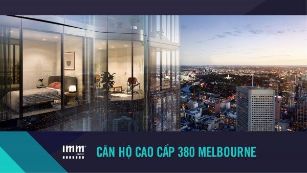 MELBORNE – Dự án 380 Melbourne