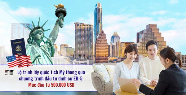 Lộ trình lấy quốc tịch Mỹ thông qua chương trình đầu tư định cư EB-5 Mức đầu tư 500.000 USD