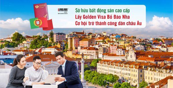 Sở hữu bất động sản cao cấp, lấy Golden Visa Bồ Đào Nha Cơ hội trở thành công dân châu Âu