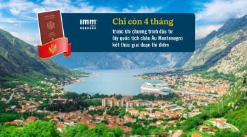 Chỉ còn 4 tháng trước khi chương trình đầu tư lấy quốc tịch châu Âu Montenegro kết thúc giai đoạn thí điểm